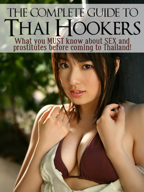 Kings of Thailand - The Complete Guide to Thai Hookers
