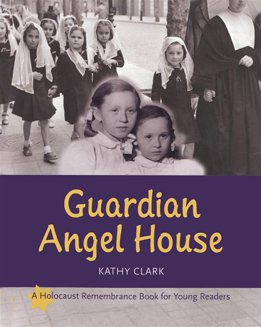 Guardian Angel House By: Kathy Clark