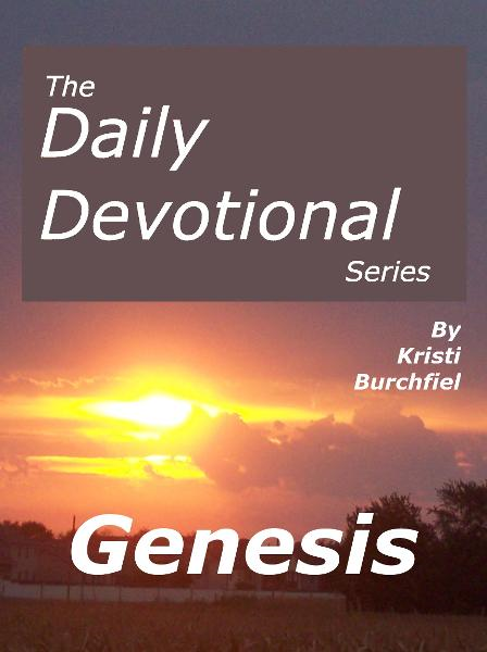 The Daily Devotional Series: Genesis