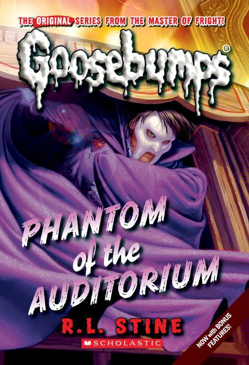 Classic Goosebumps #20: Phantom of the Auditorium By: R.L. Stine