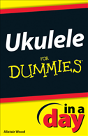 Ukulele In A Day For Dummies:
