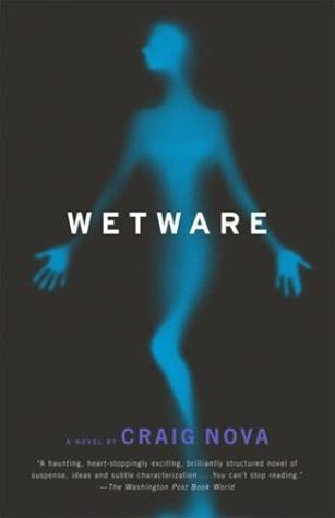 Wetware By: Craig Nova