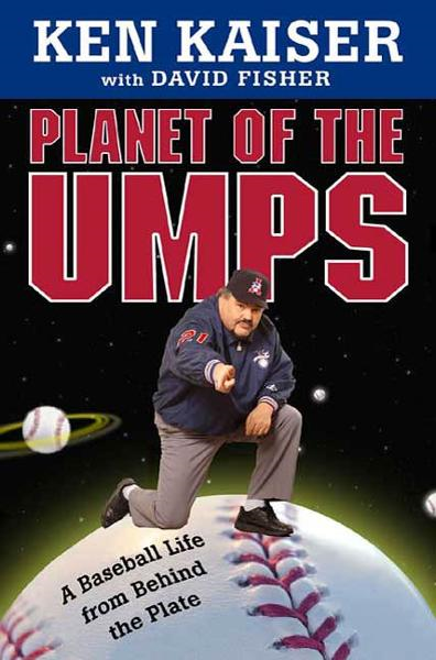 Planet of the Umps By: David Fisher,Ken Kaiser