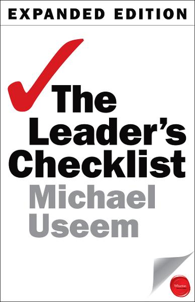 The Leader's Checklist By: Michael Useem