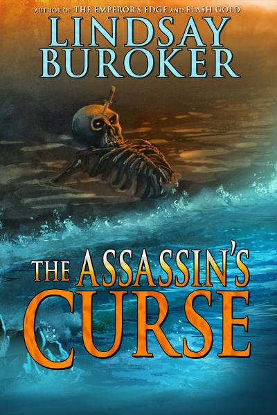 The Assassin's Curse By: Lindsay Buroker