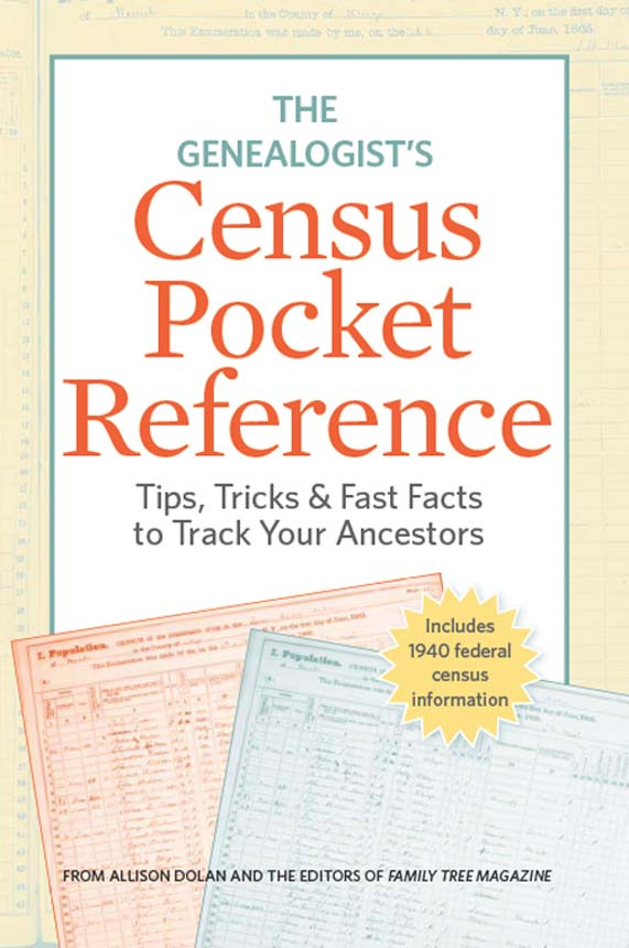 The Genealogist's Census Pocket Reference By: