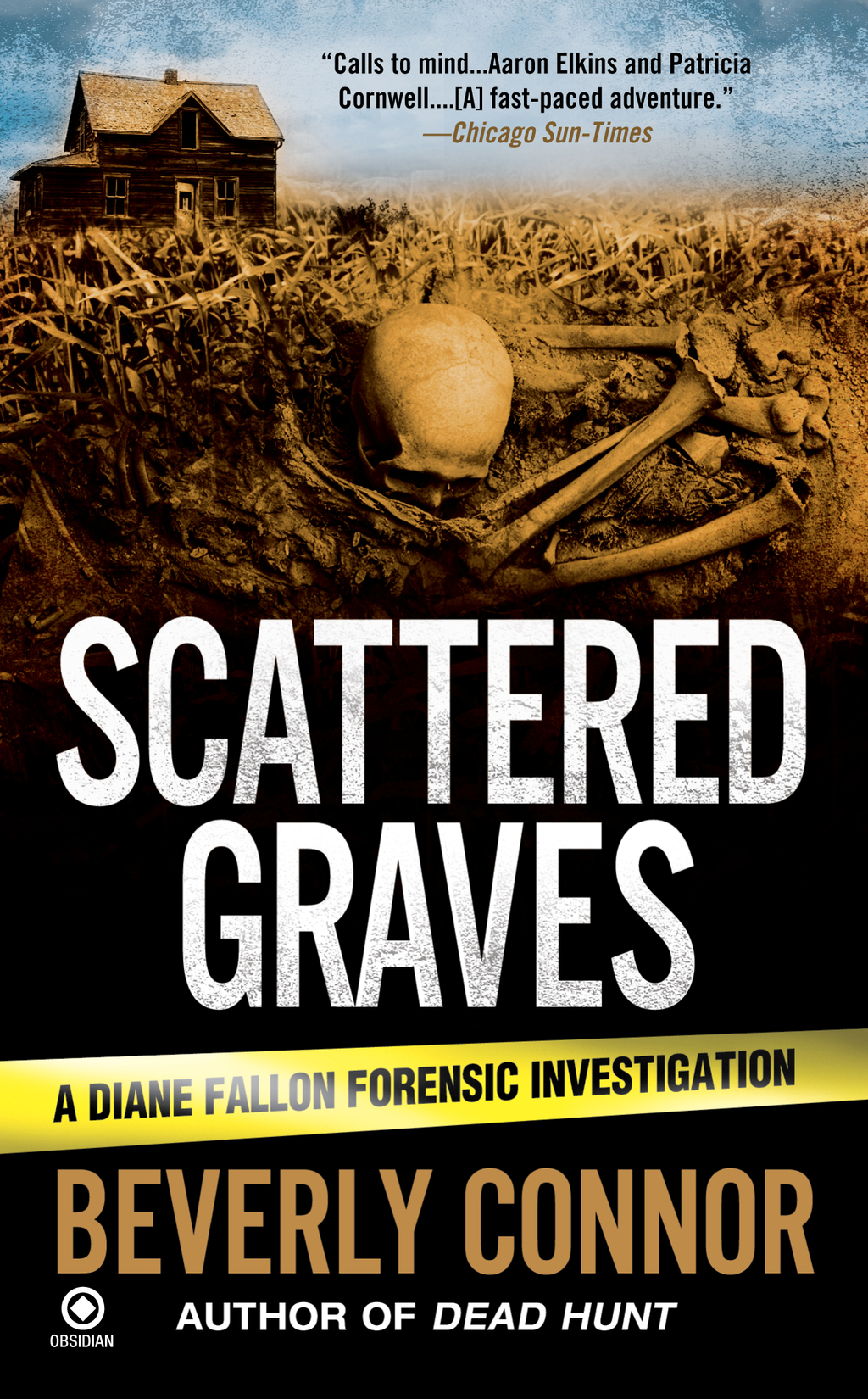 Scattered Graves: A Diane Fallon Forensic Investigation By: Beverly Connor
