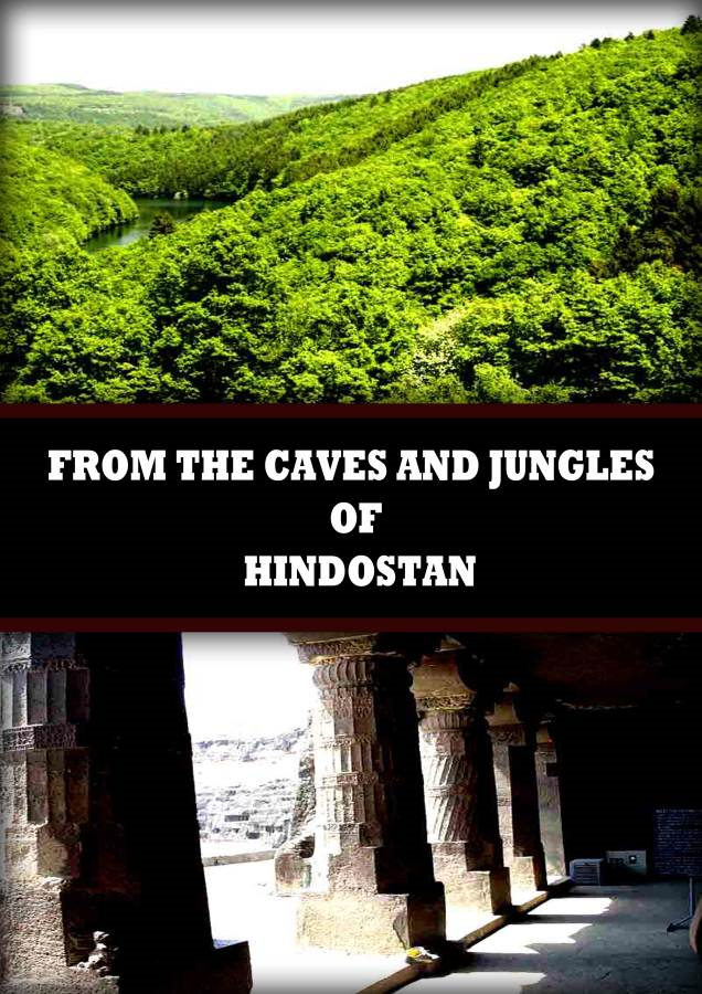 From The Caves And Jungles Of Hindostan By: Helena Petrovna Blavatsky