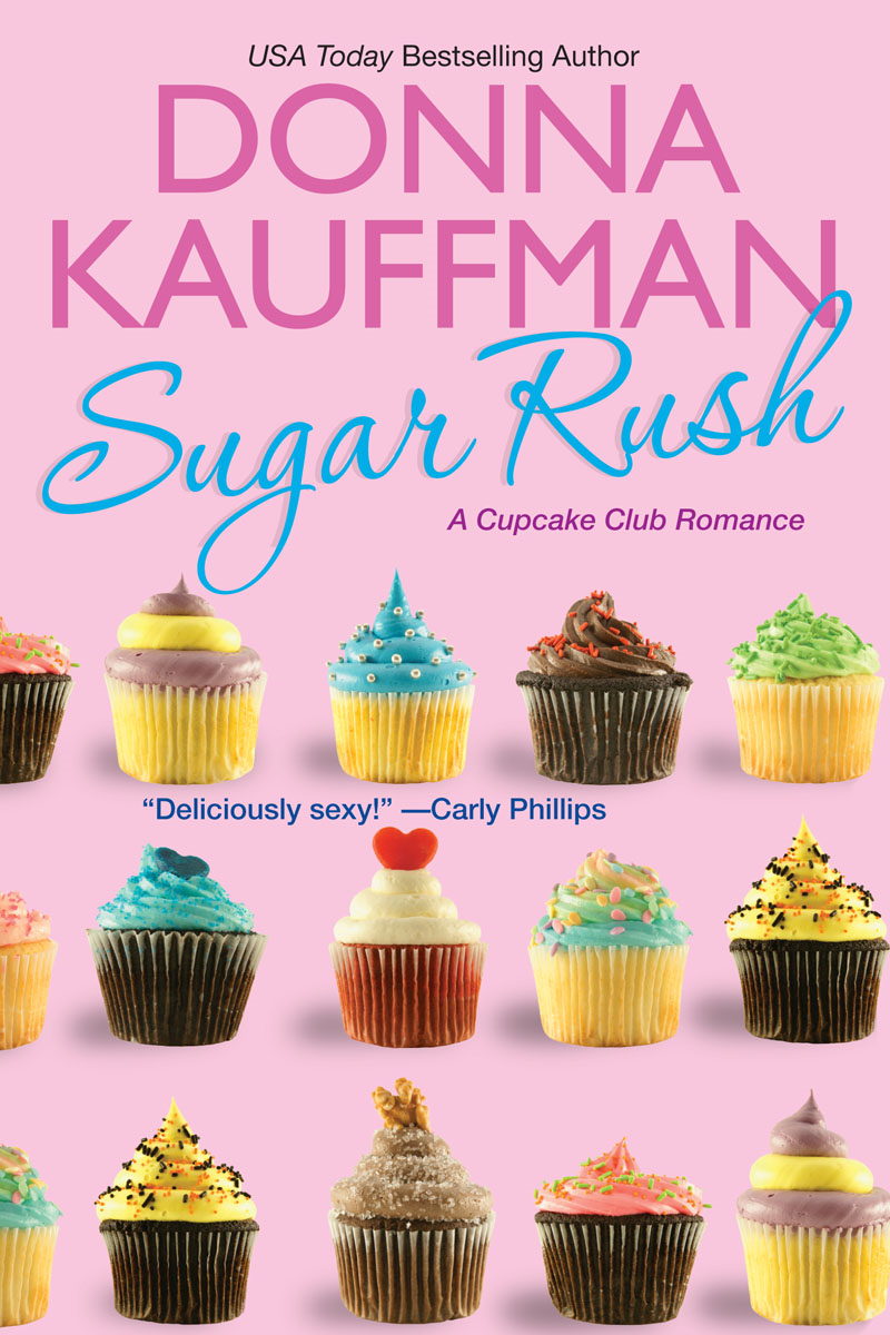 Sugar Rush                     By: Donna Kauffman