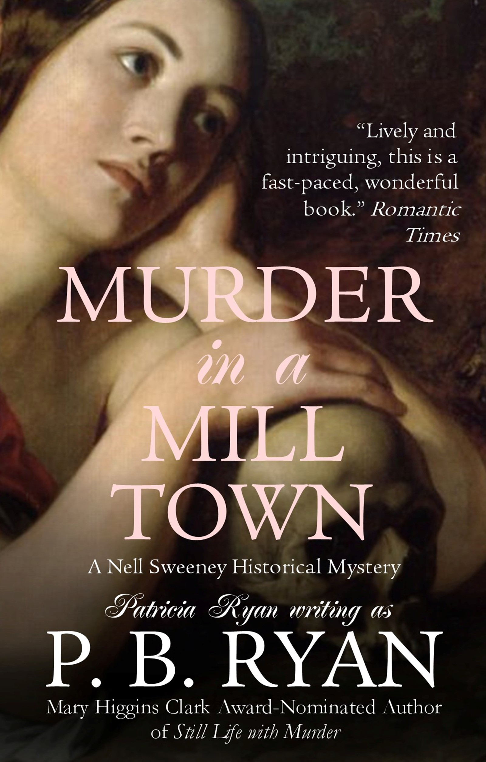 Murder in a Mill Town (Nell Sweeney Mystery Series, Book 2) By: P.B. Ryan