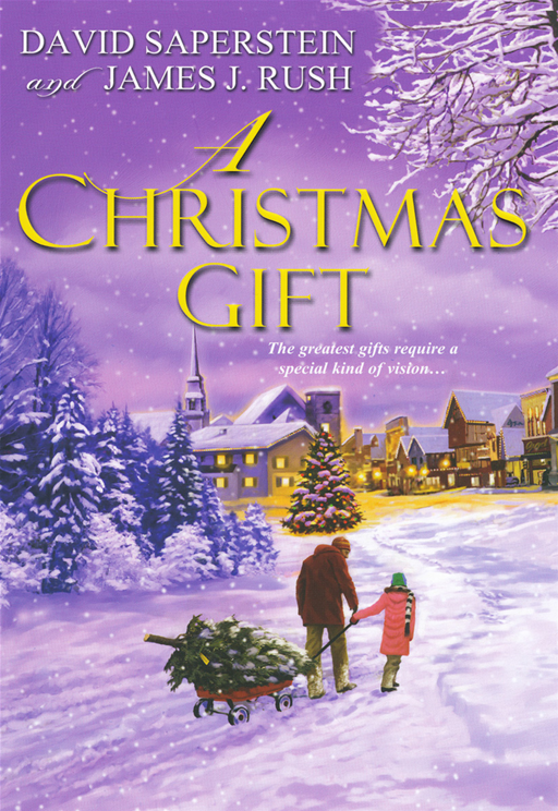 A Christmas Gift By: David Saperstein,James J Rush