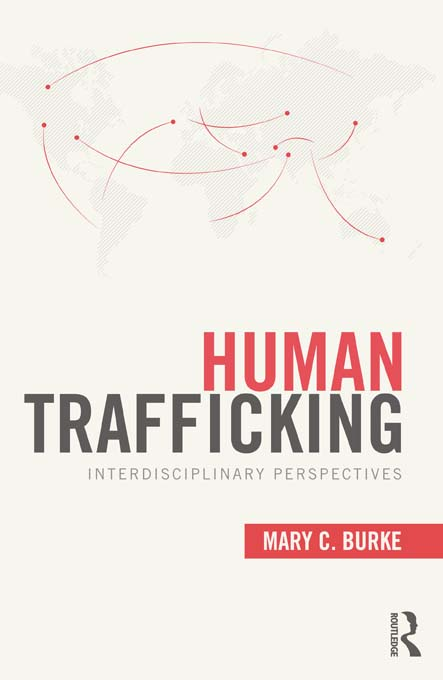 Human Trafficking: Interdisciplinary Perspectives