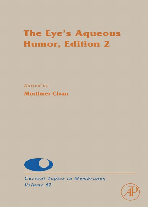 The Eye's Aqueous Humor By: Dale J. Benos,Mortimer M. Civan,Sidney A. Simon