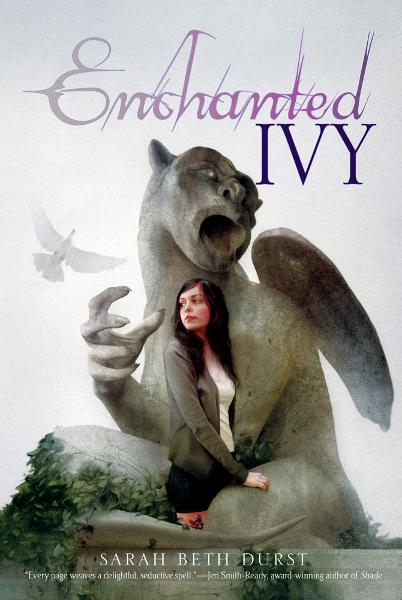 Enchanted Ivy By: Sarah Beth Durst
