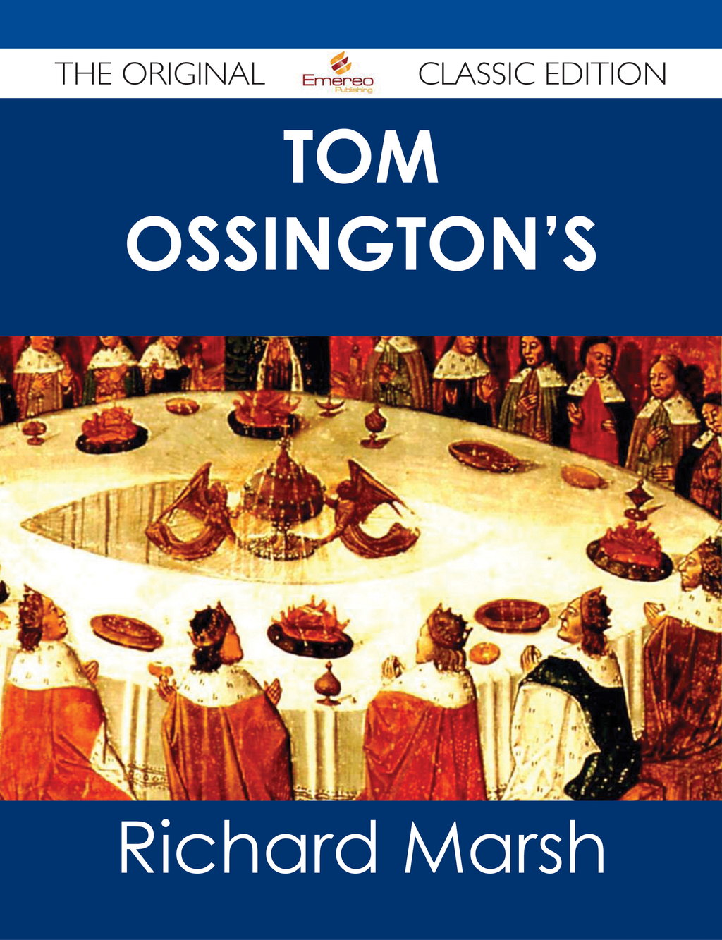 Tom Ossington's Ghost - The Original Classic Edition