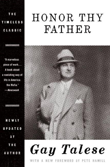 Honor Thy Father By: Gay Talese