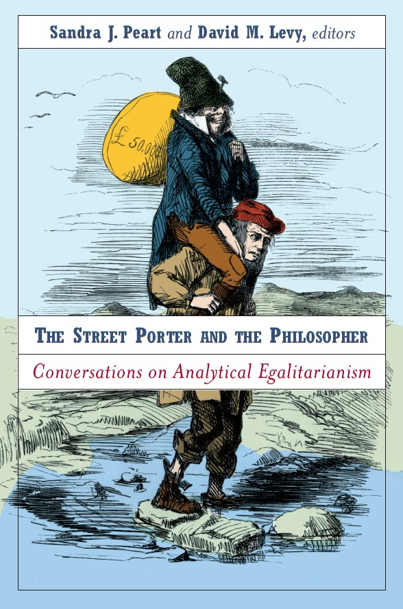 The Street Porter and the Philosopher: Conversations on Analytical Egalitarianism
