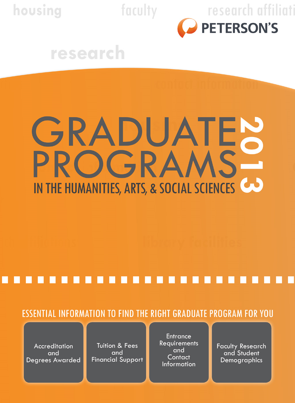 Graduate Programs in the Humanities, Arts & Social Sciences 2013 (Grad 2)