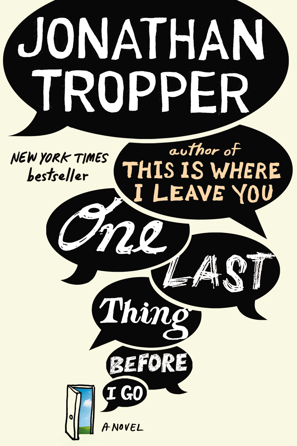 One Last Thing Before I Go By: Jonathan Tropper