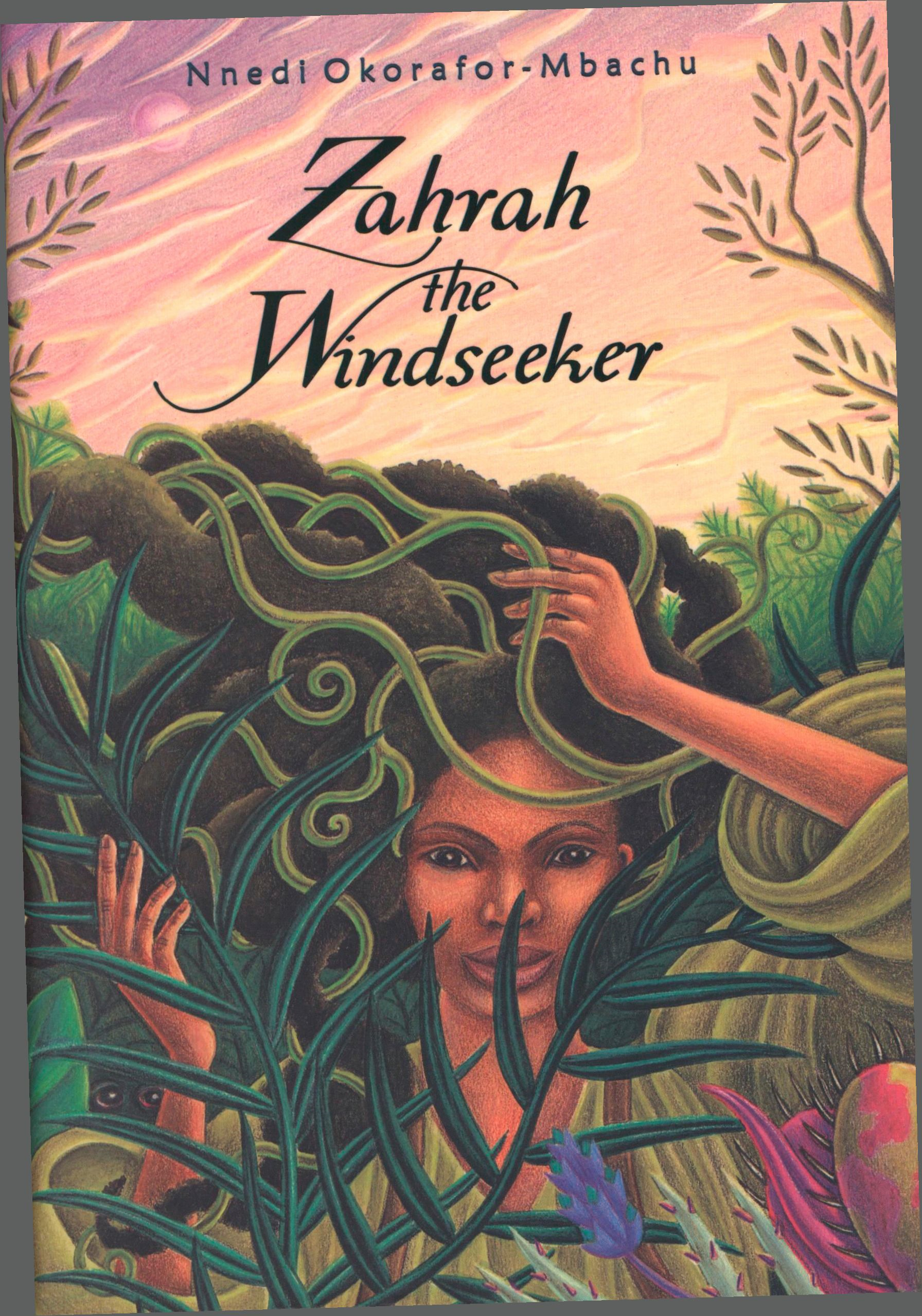 Zahrah the Windseeker By: Nnedi Okorafor-Mbachu