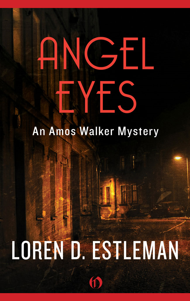 Angel Eyes By: Loren D. Estleman