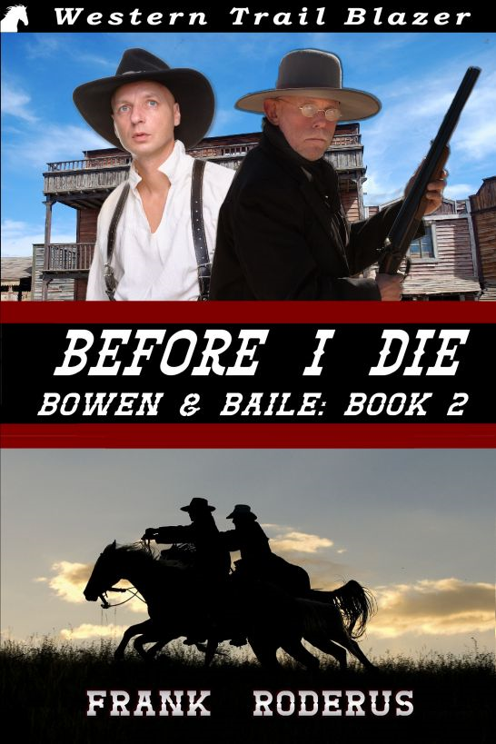 Before I Die: Bowen & Baile Book 2