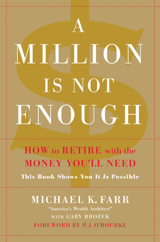 A Million Is Not Enough By: Michael Farr