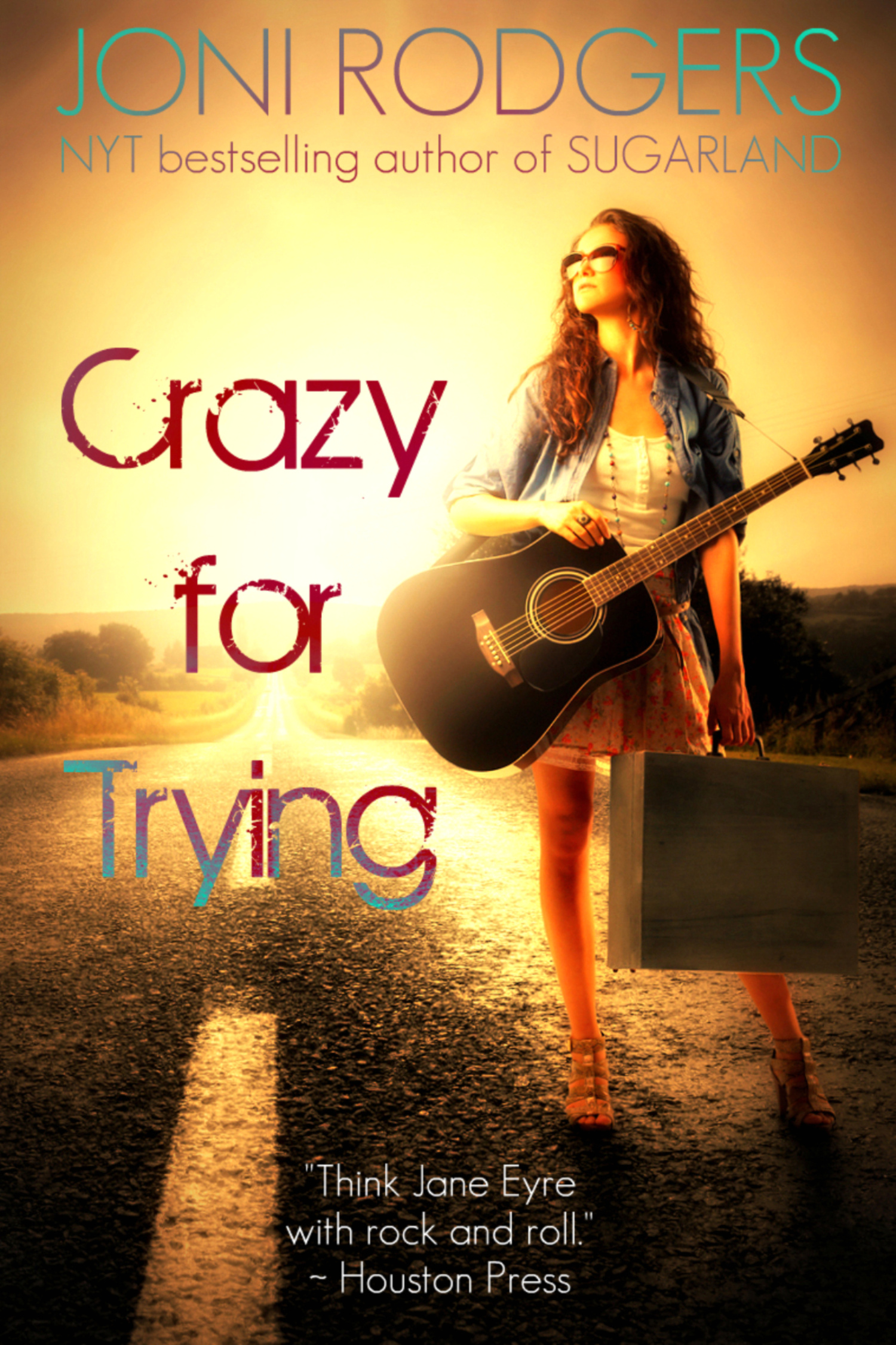 Crazy for Trying