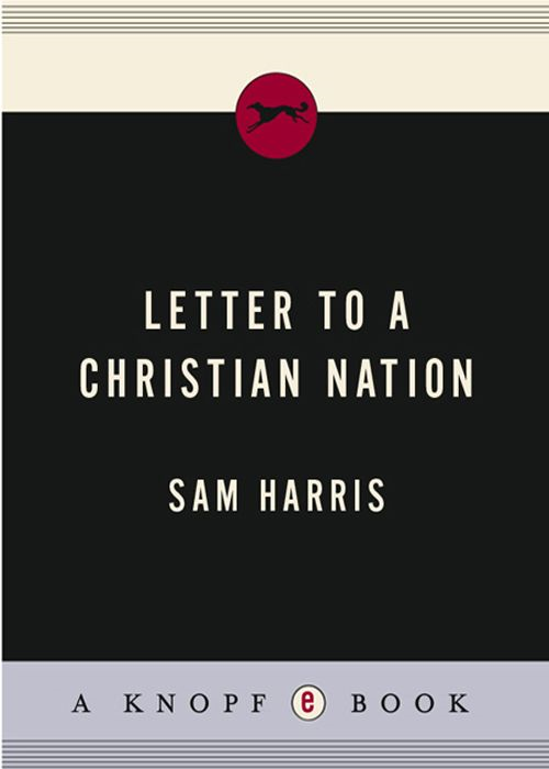 Letter to a Christian Nation By: Sam Harris