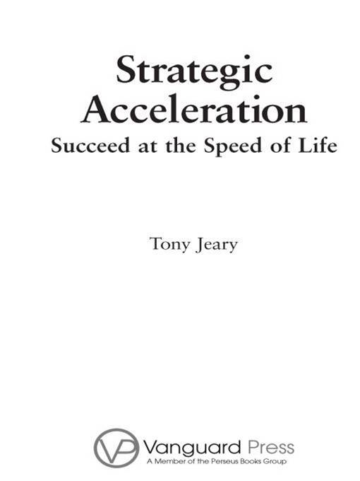 Strategic Acceleration By: Tony Jeary