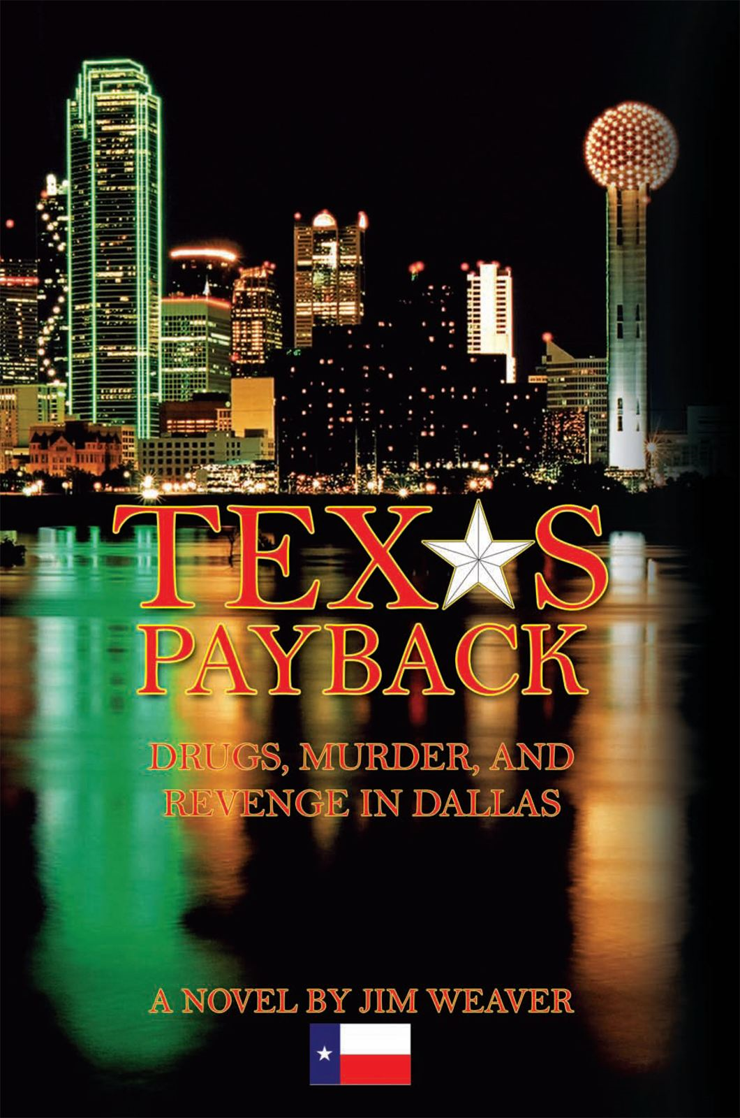Texas Payback By: Jim Weaver