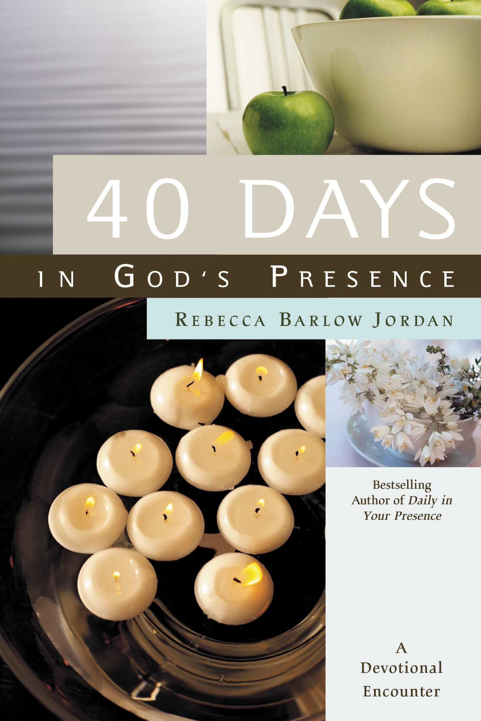 40 Days In God's Presence