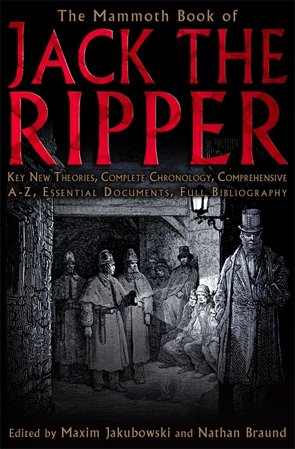 The Mammoth Book of Jack the Ripper By: Maxim Jakubowski