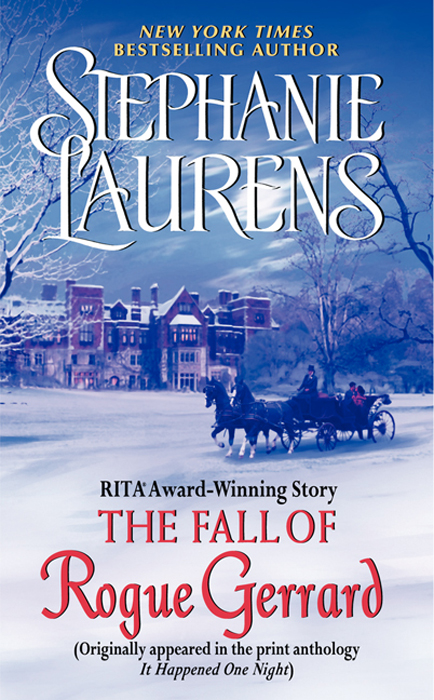 The Fall of Rogue Gerrard: A Novella from It Happened One Night By: Stephanie Laurens