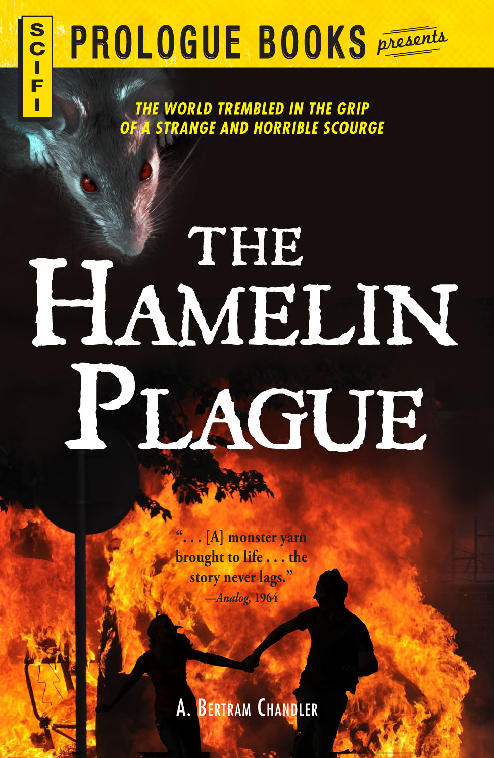 The Hamelin Plague By: A. Bertram Chandler