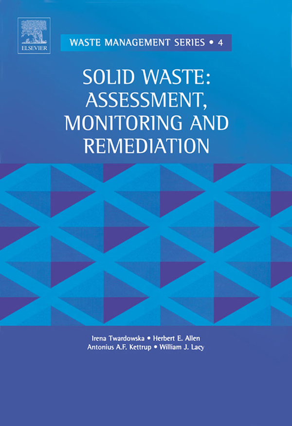 Solid Waste: Assessment, Monitoring and Remediation Assessment, Monitoring and Remediation