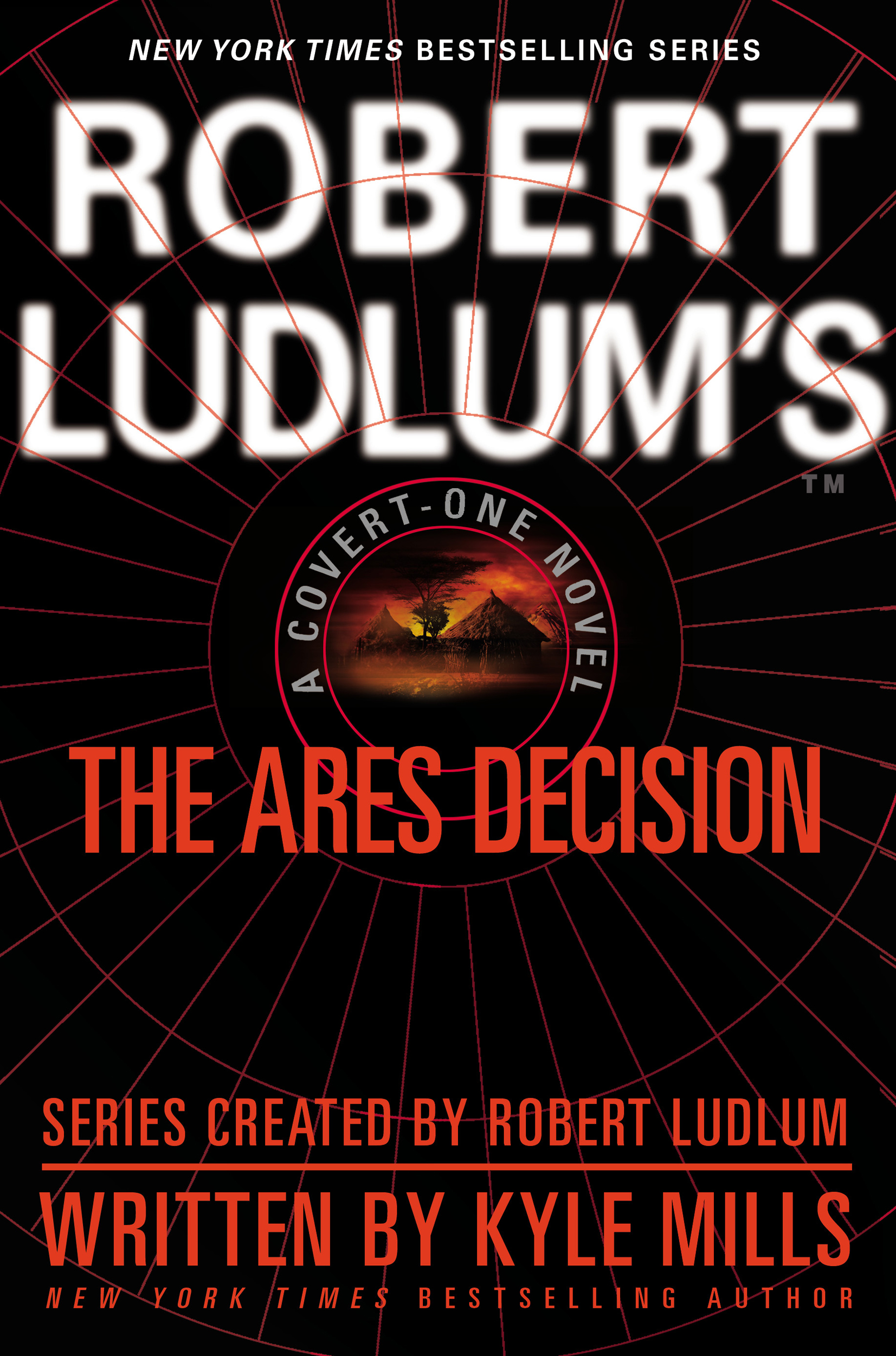Robert Ludlum's(TM) The Ares Decision By: Kyle Mills