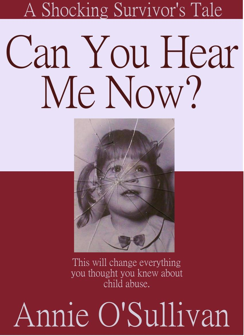 Can You Hear Me Now? By: Annie O'Sullivan