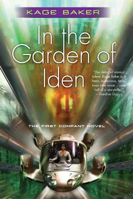 In the Garden of Iden By: Kage Baker