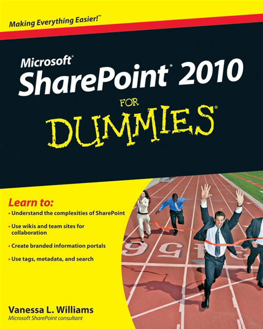 SharePoint 2010 For Dummies By: Vanessa L. Williams