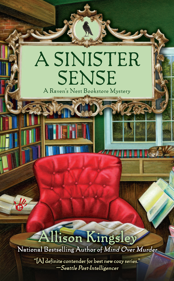 A Sinister Sense By: Allison Kingsley