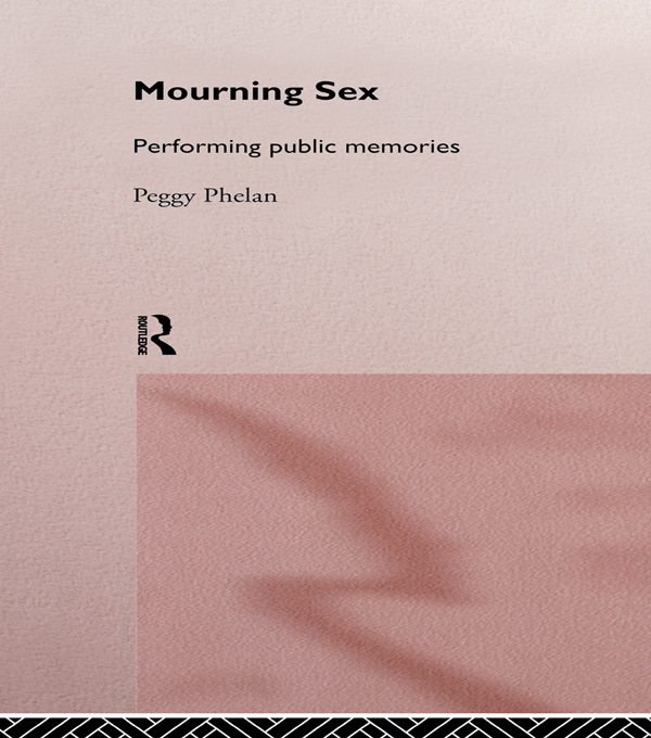 Mourning Sex Performing Public Memories