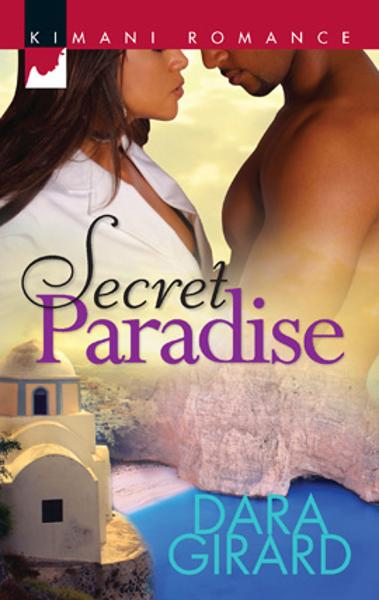 Secret Paradise By: Dara Girard