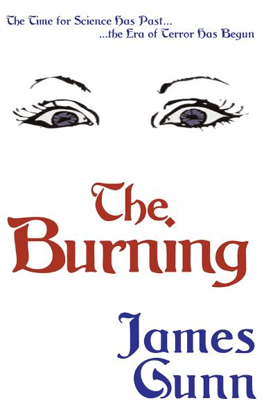 The Burning By: James Gunn