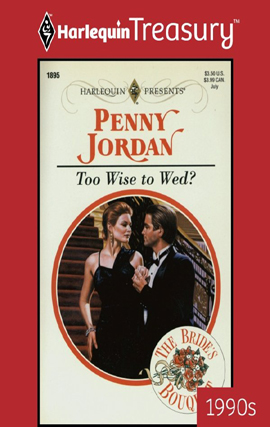 Too Wise to Wed? By: Penny Jordan