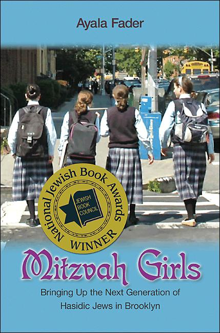 Mitzvah Girls By: Ayala Fader