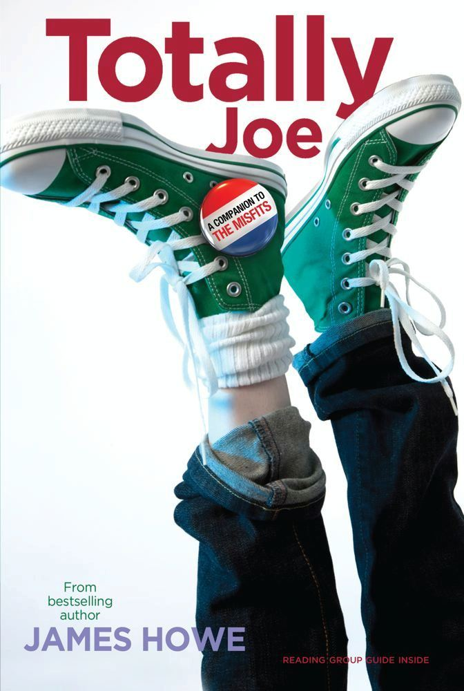 Totally Joe By: James Howe