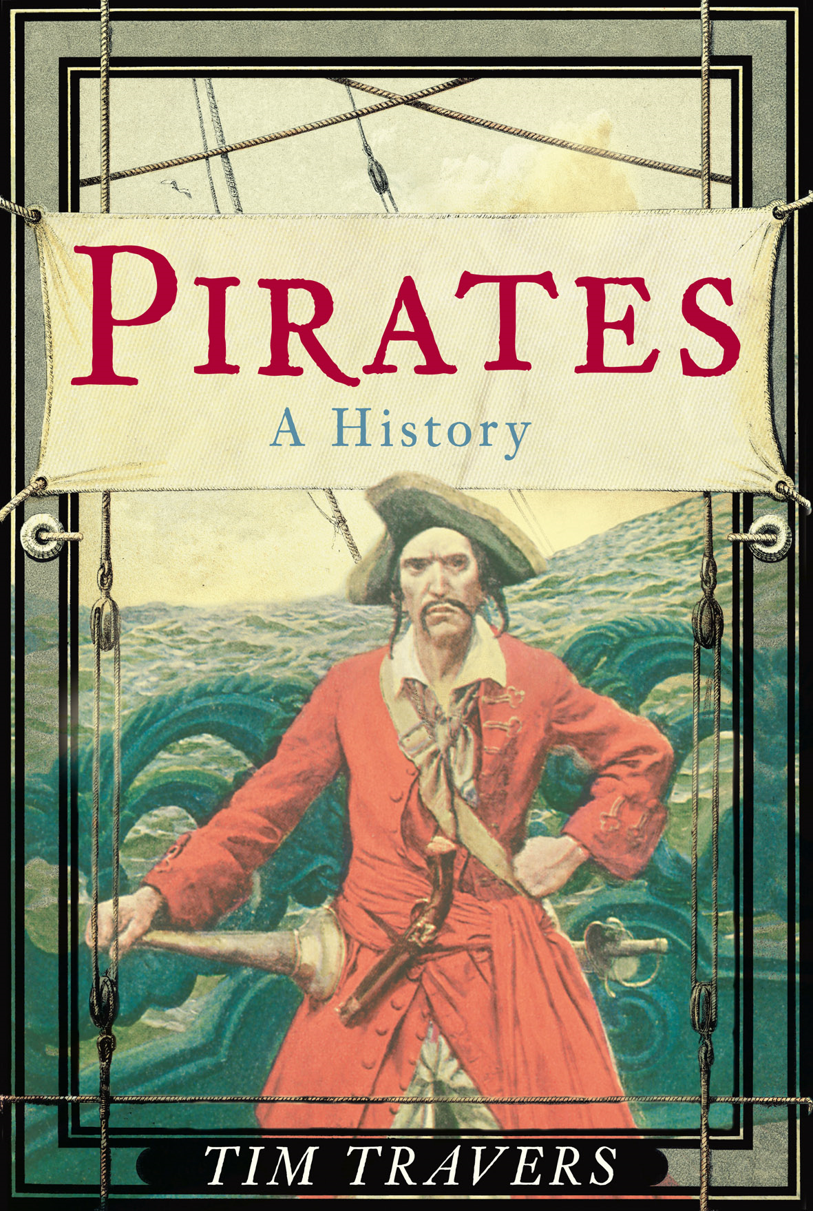 Pirates By: Tim Travers