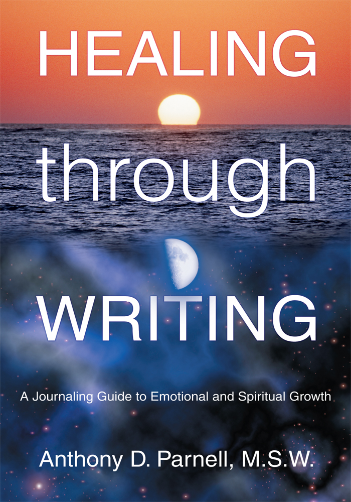 Healing through Writing By: Anthony Parnell MSW