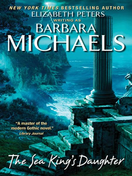 The Sea King's Daughter By: Barbara Michaels